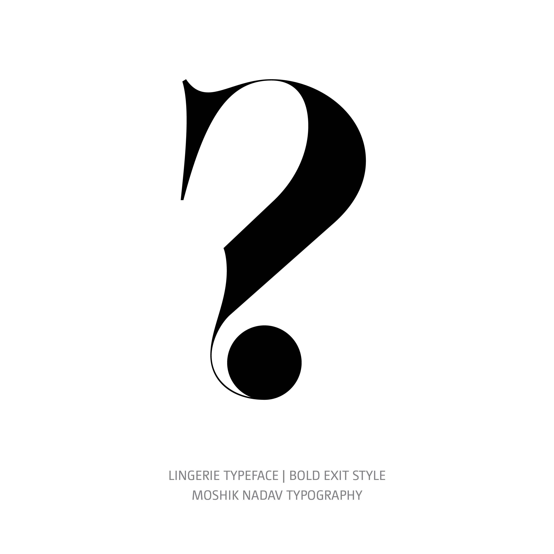 Lingerie Typeface Bold Exit ?