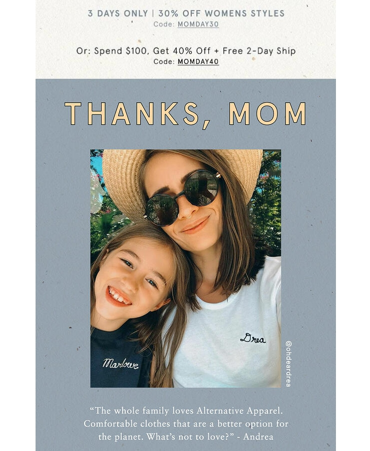 Alternative Apparel celebrates mom using great images.
