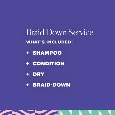 Braid Down service