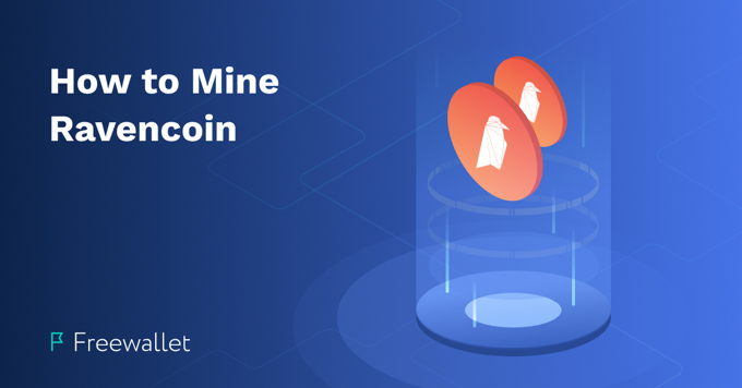 How to mine Ravencoin in 2020