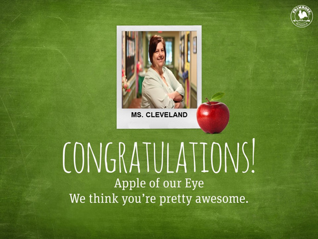 Congratulations Ms. Cleveland on being our June Apple of our Eye!