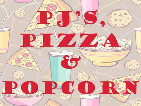 1st Grade Only: PJs, Pizza & Popcorn