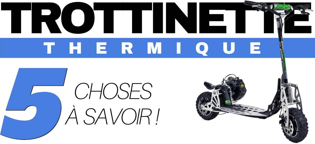 trottinette-thermique-choses-a-savoir