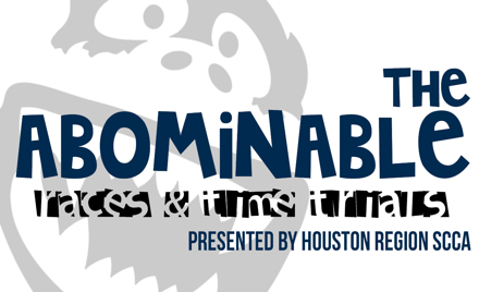The Abominable presented by Houston Region SCCA