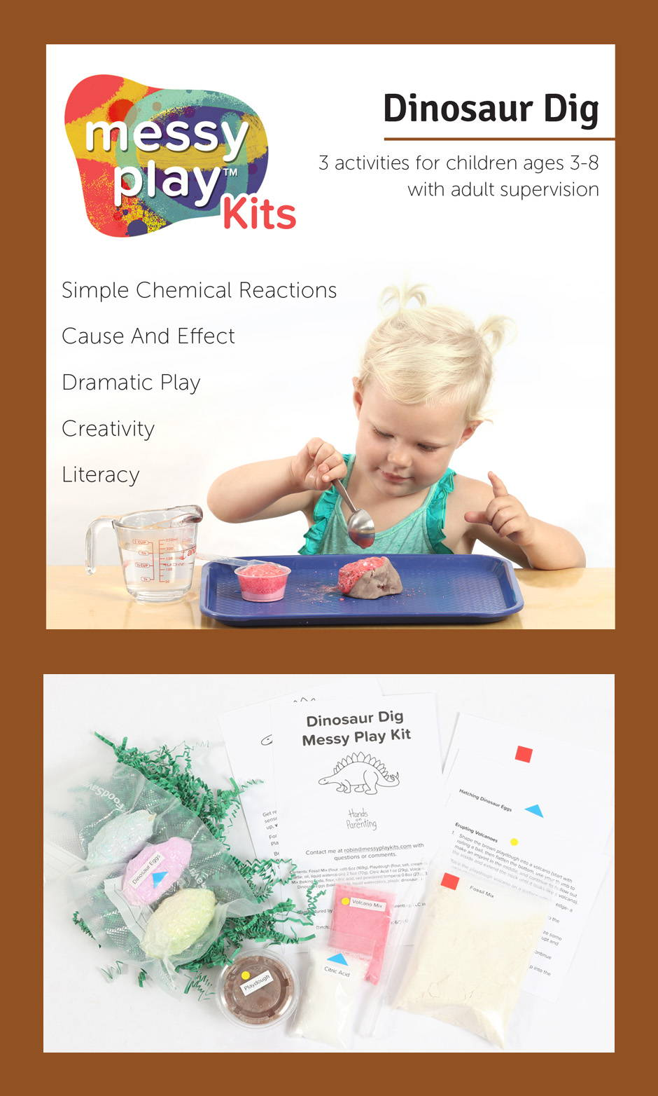 Dinosaur Dig Messy Play Kit contains 3 activities that teach simple chemical reactions, cause and effect, dramatic play, creativity, and literacy,