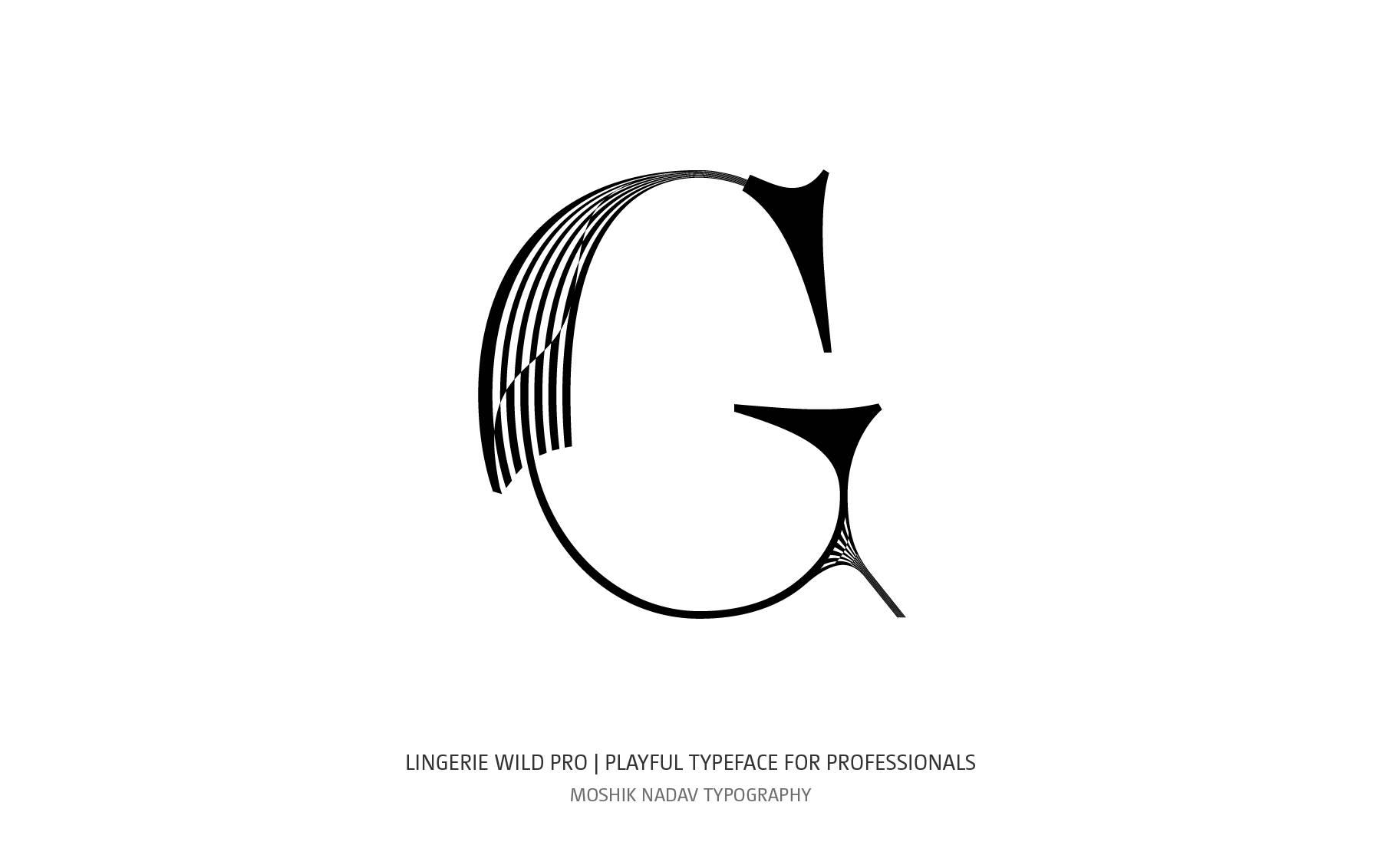 Lingerie Wild Pro Typeface uppercase G designed by Moshik Nadav custom type design NYC