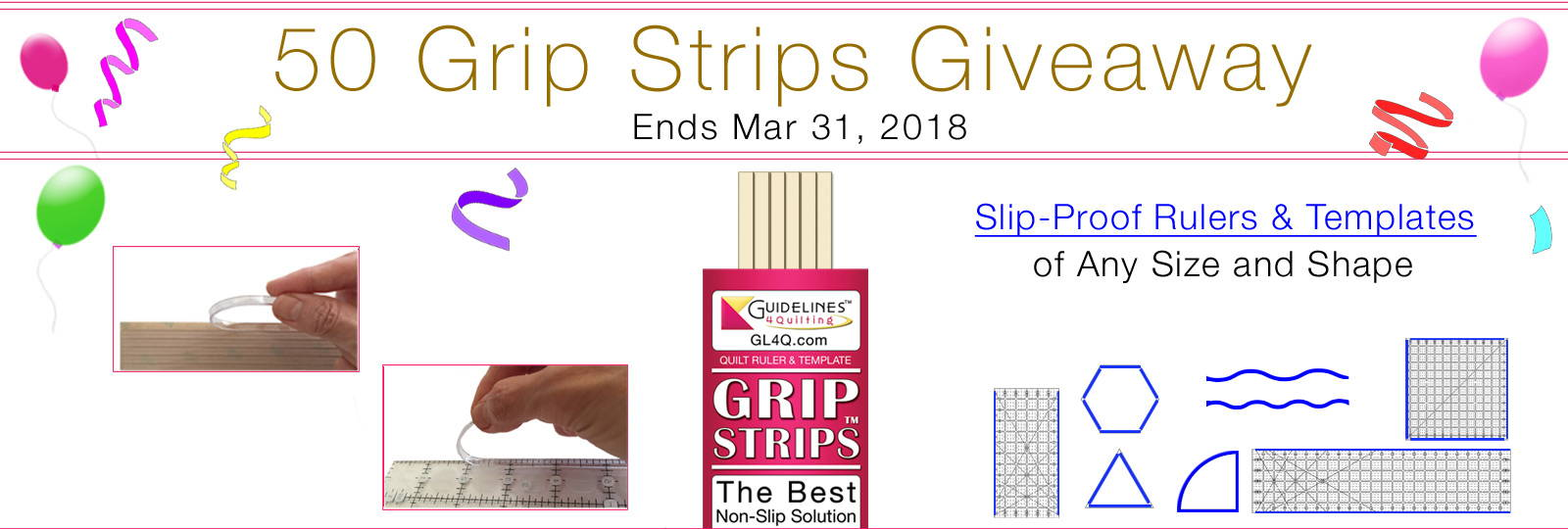 Enter Our Grip Strips Giveaway by March 31, 2018 for a chance to be one of 50 winners! - Guidelines4Quilting