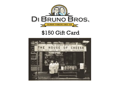 $150 Gift Card to Di Bruno Bros.