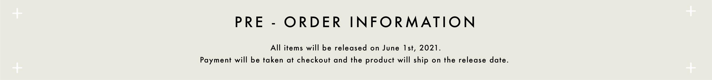 Pre - Order Information