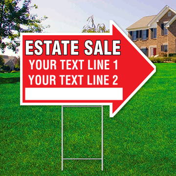 "17"" x 23"" red arrow shaped sign saying ' ESTATE SALE' 'Text Line 1' 'Text Line 2'"