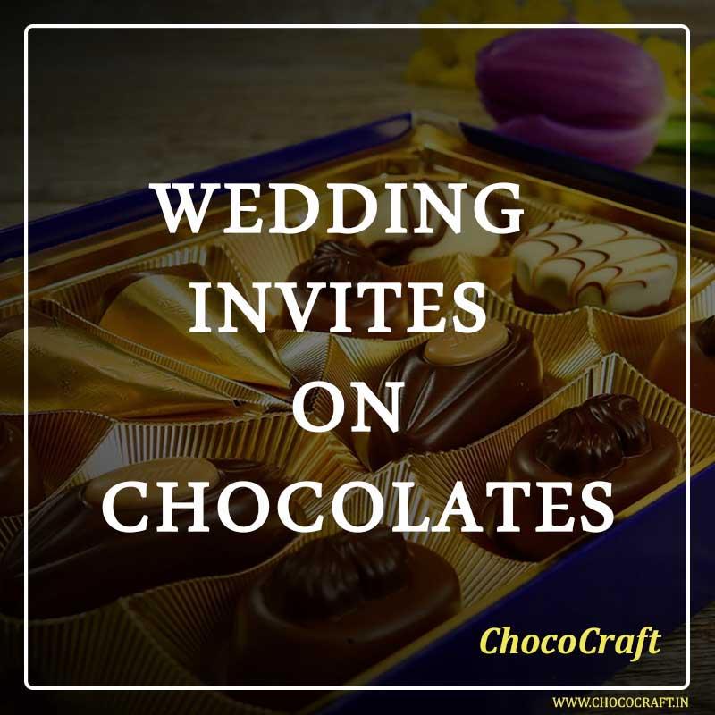 Wedding Invites on Chocolates
