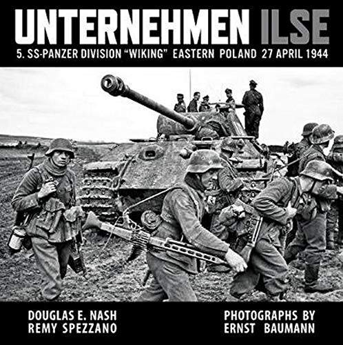 "RZM Publishing UNTERNEHMEN ILSE 5. SS-Panzer Division ""Wiking"", Eastern Poland, 27 April 1944"