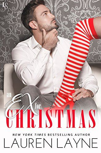 Cover for An Ex for Christmas by Lauren Layne