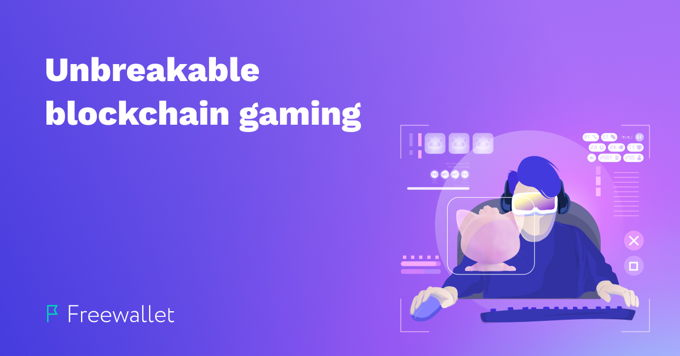 Unbreakable Blockchain Gaming
