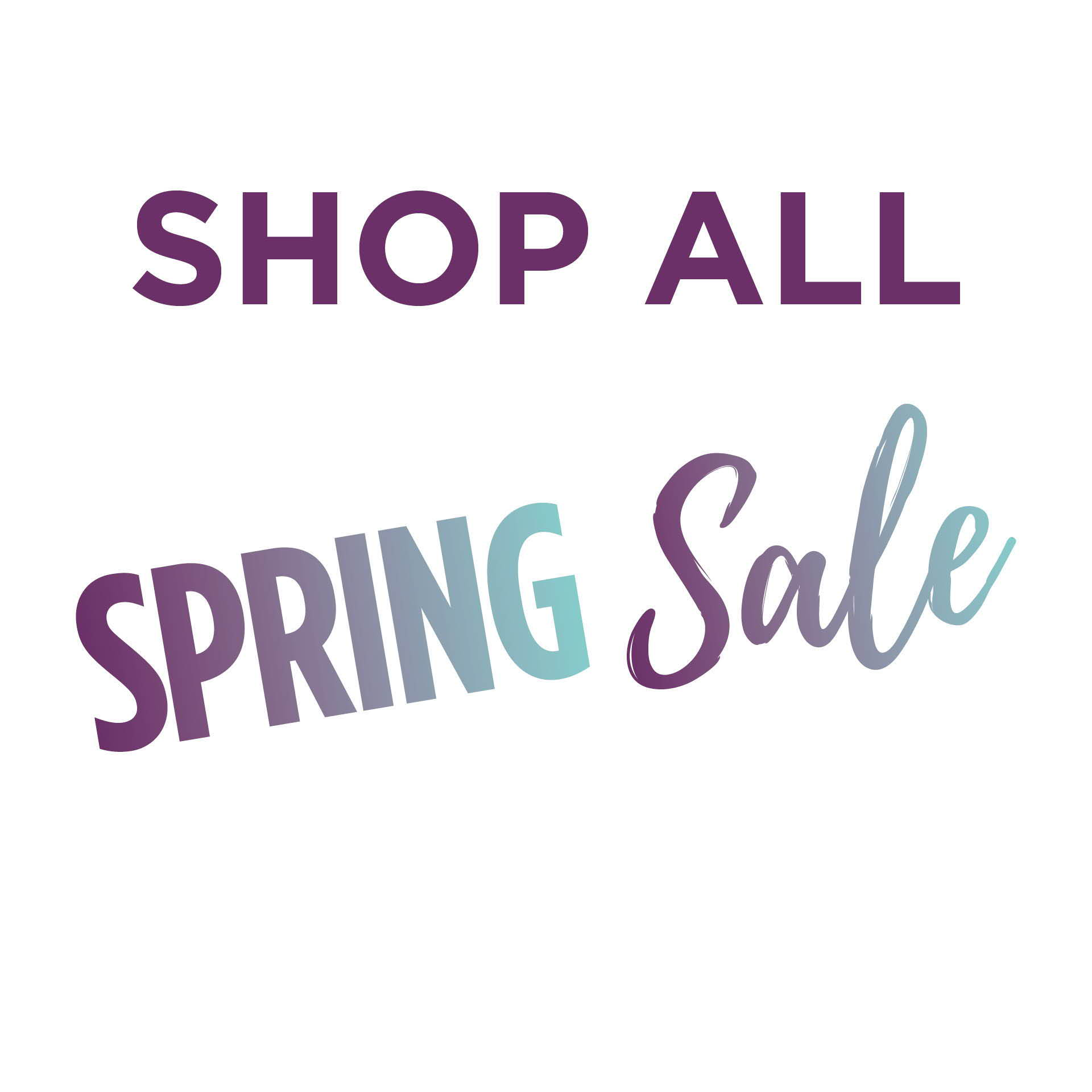 Shop all spring sale