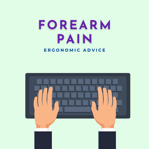 forearm pain ergonomics advice