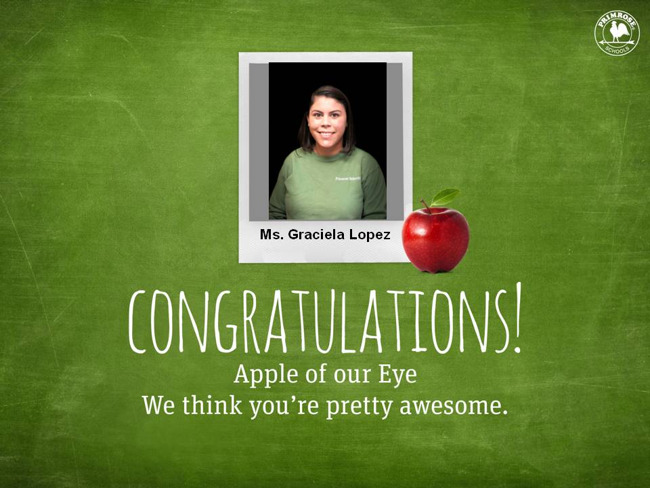 Apple of Our Eye-Ms. Graciela Lopez