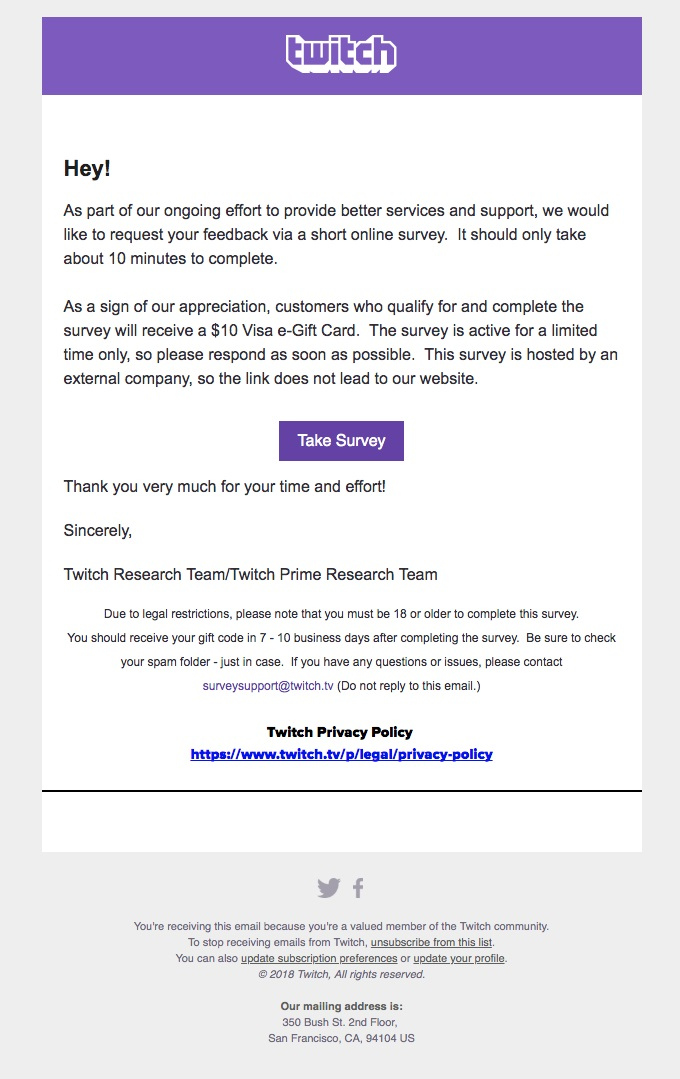 Twitch offers an incentive to convince subscribers to participate in their survey.