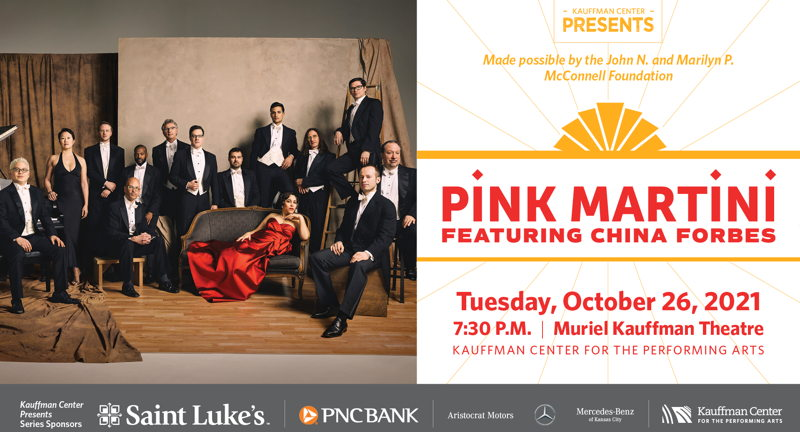 Kauffman Center Presents Pink Martini featuring China Forbes