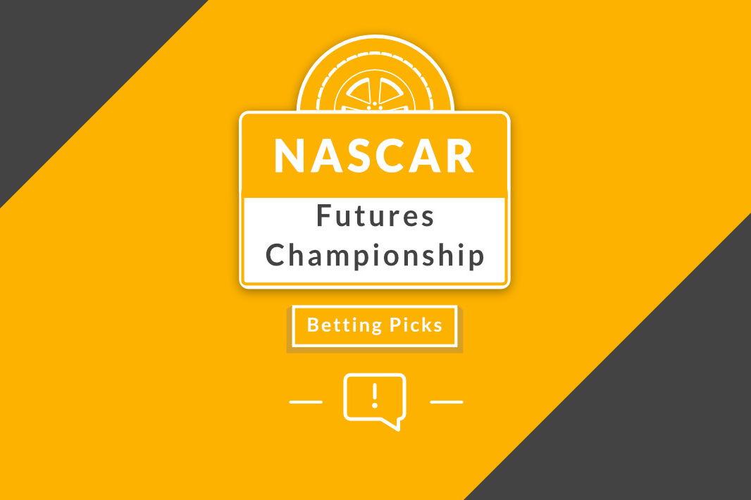 NASCAR Futures Championship Betting Picks