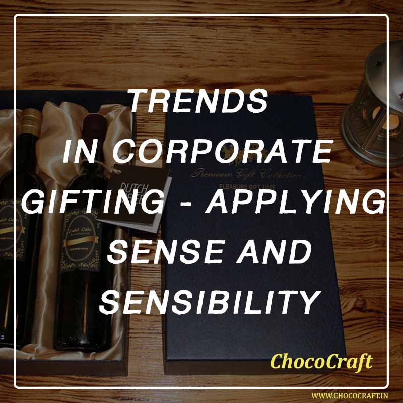 Trends in Corporate gifting - applying sense and sensibility