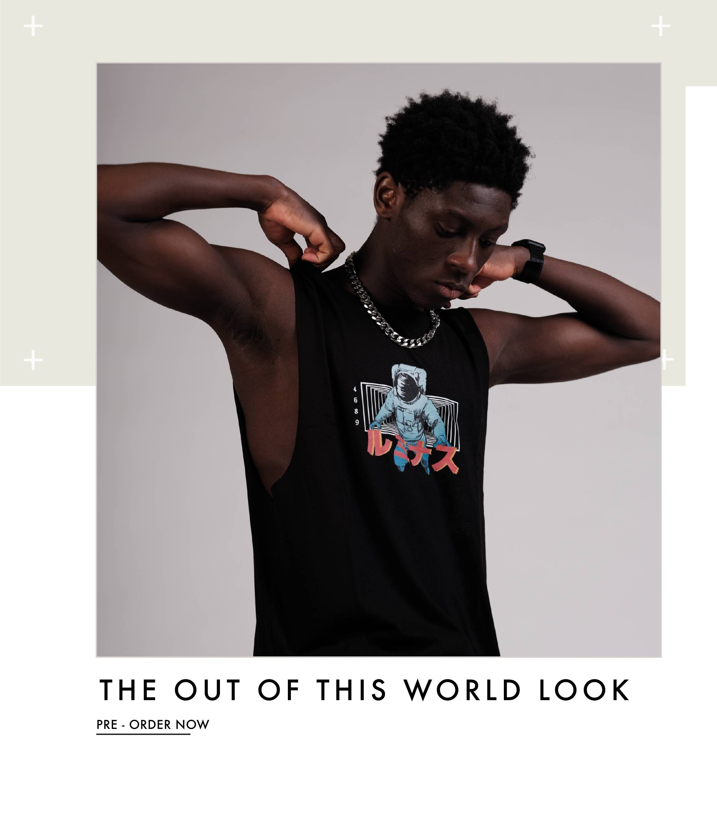 The Out Of This World Look - Pre-order Now