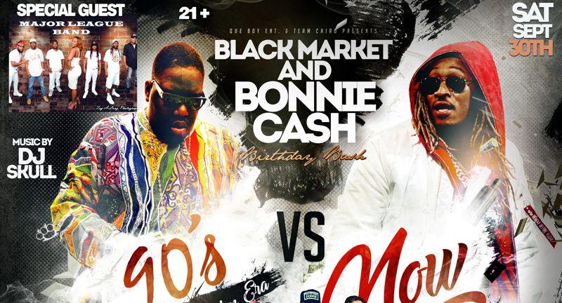 """Blackmarket & Bonnie Cash """"90's Vs. Now"""" Bday Bash ft. Major League Band"""