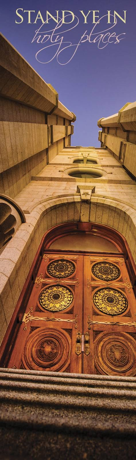 "LDS art photo of the Salt Lake Temple doors by Scott Jarvie. Text reads: ""Stand ye in holy places."""