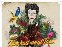 YOU HAD ME AT TACO image