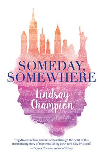 Four Anchors Clean List April 2018: Someday, Somewhere by: Lindsay Champion