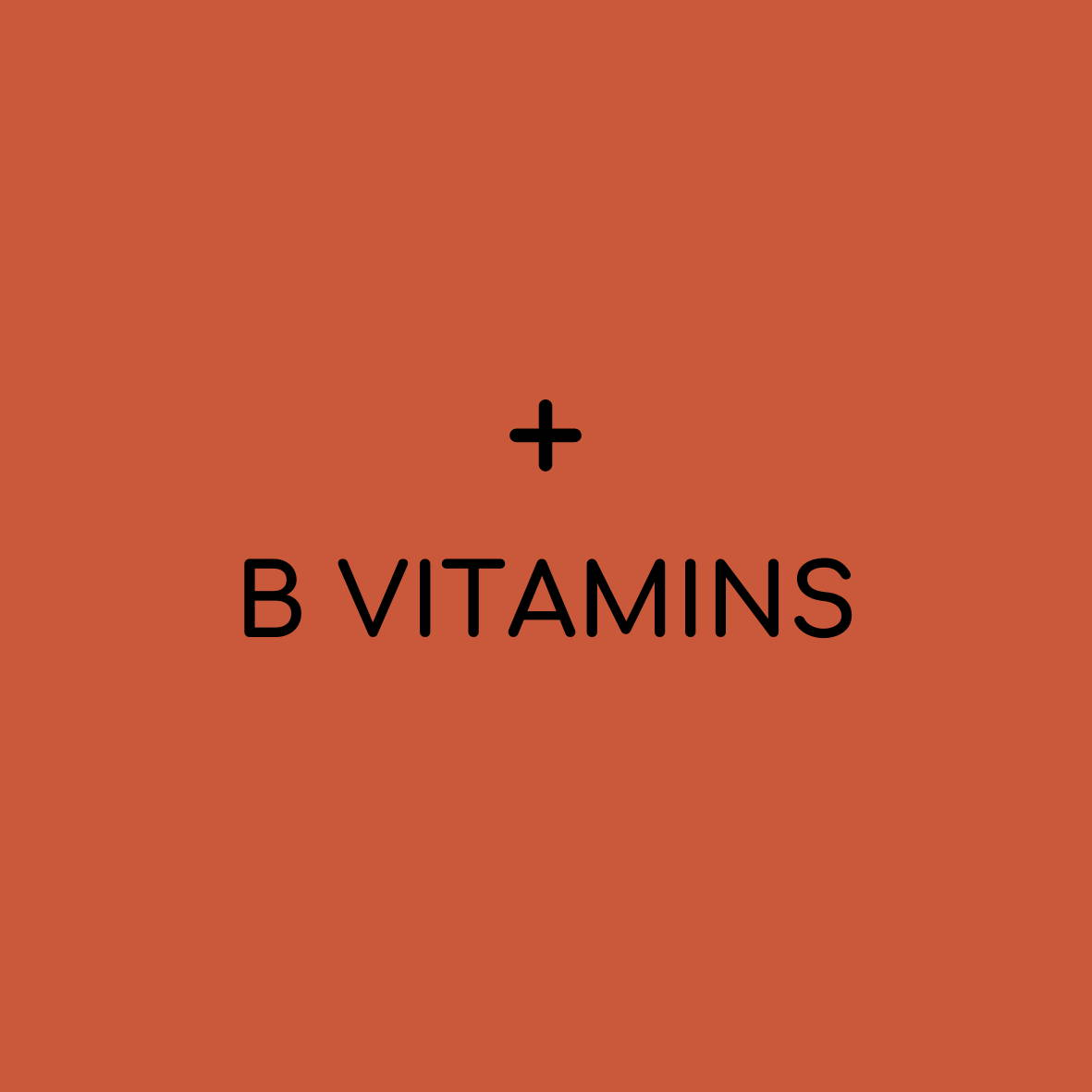 "solid background with plus sign and ""B Vitamins"""