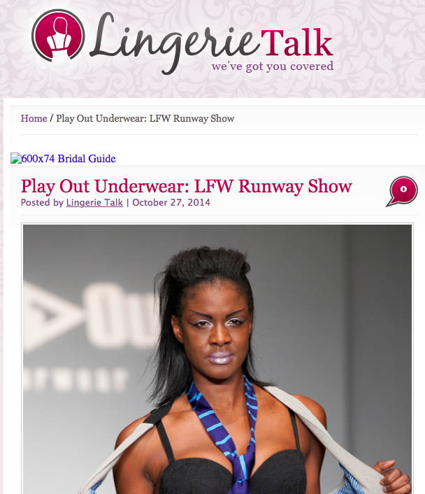 Lingerie Talk - Play Out Underwear: LFW Runway Show