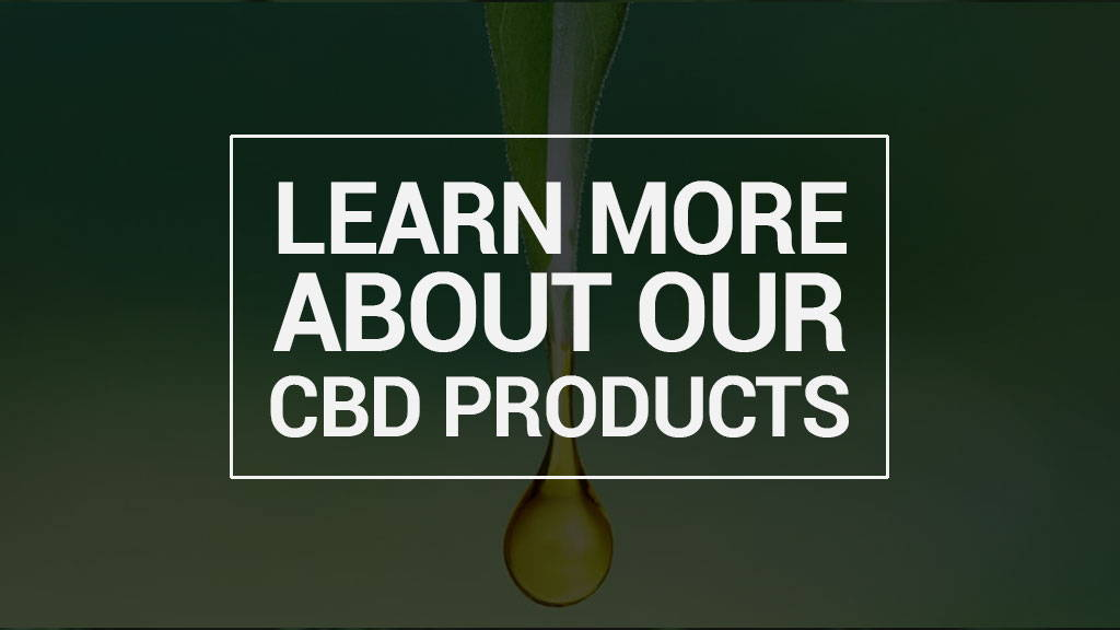 learn more about our cbd products