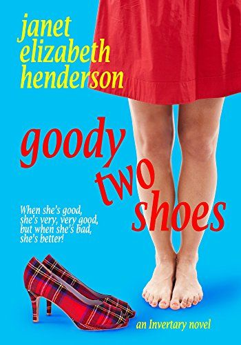 Cover for Goody Two Shoes by Janet Elizabeth Henderson