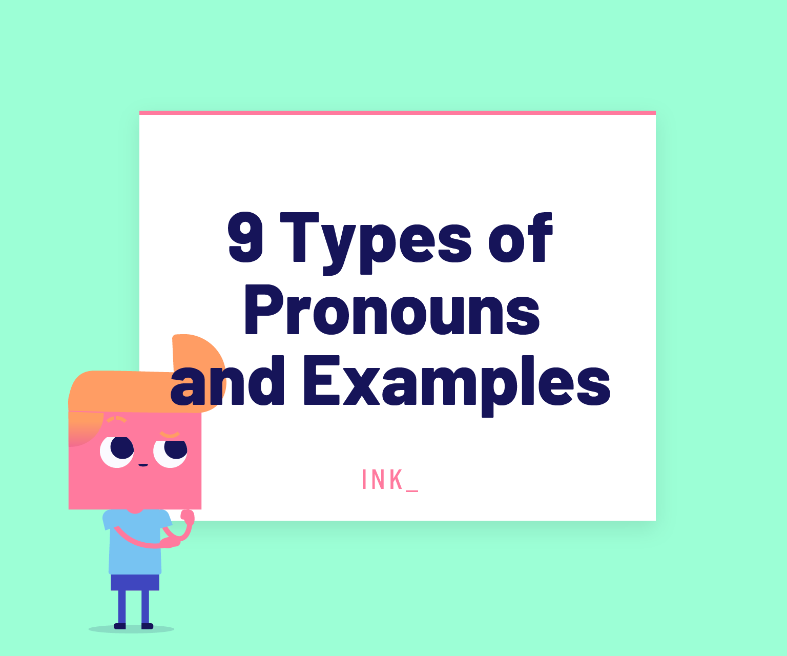 Nine types of pronouns and examples