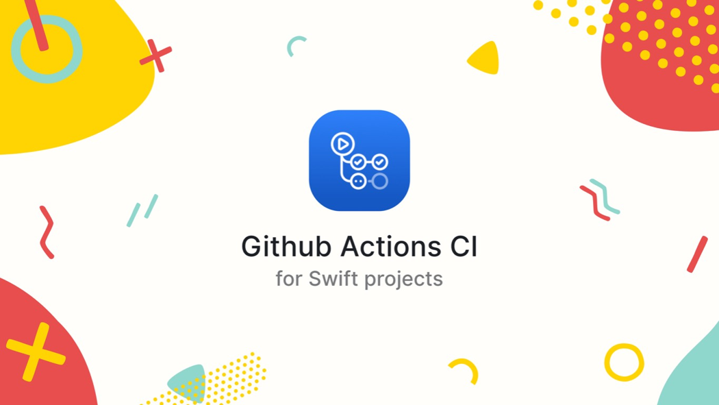 Github Actions CI for Swift Projects | Codementor