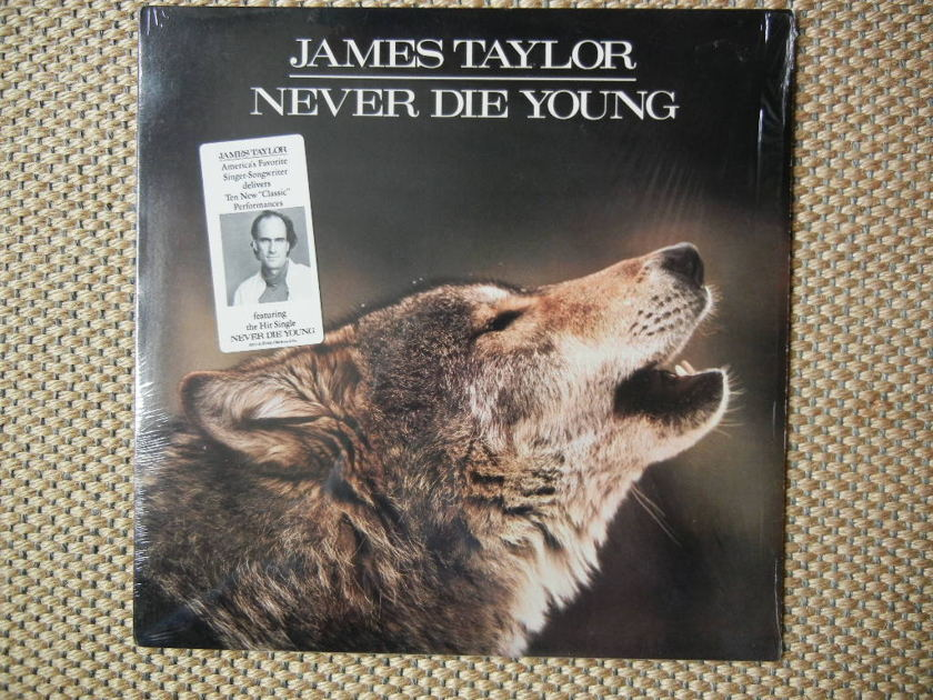 JAMES TAYLOR/ - NEVER DIE YOUNG/ Columbia Records FC40851 Stereo