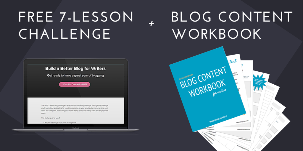 Build a better blog in 2016: A community-building challenge for writers and bloggers who want to up their blogging game. A FREE workbook, seven-lesson course, and online workshop replay, plus support to help you focus your blogging goals and create a content plan for 2016. Click through to join and sign up to get your FREE workbook!