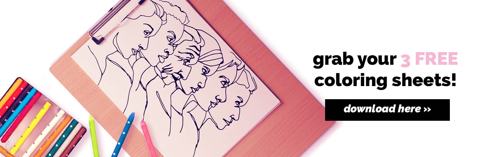 Grab your 3 free coloring sheets now! Click to Download