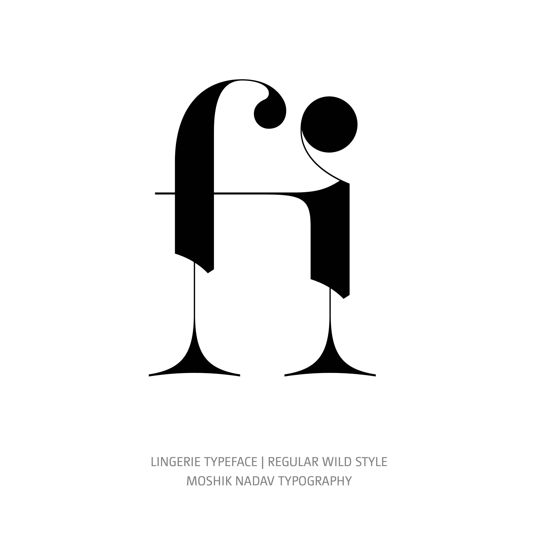 Lingerie Typeface Regular Wild fi ligature