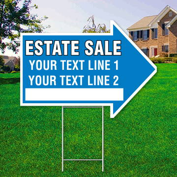 "17"" x 23"" blue arrow shaped sign saying ' ESTATE SALE' 'Text Line 1' 'Text Line 2'"