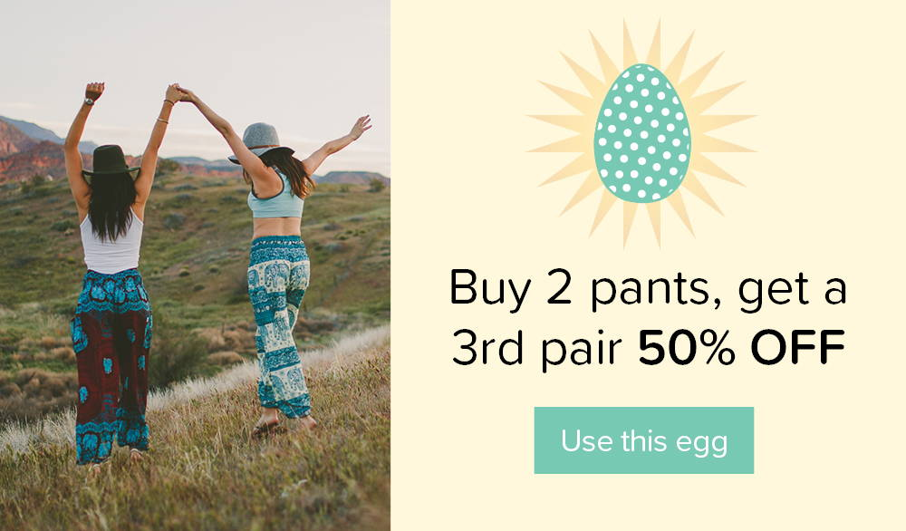 Buy 2 pairs of pants, get a 3rd pair 50% OFF