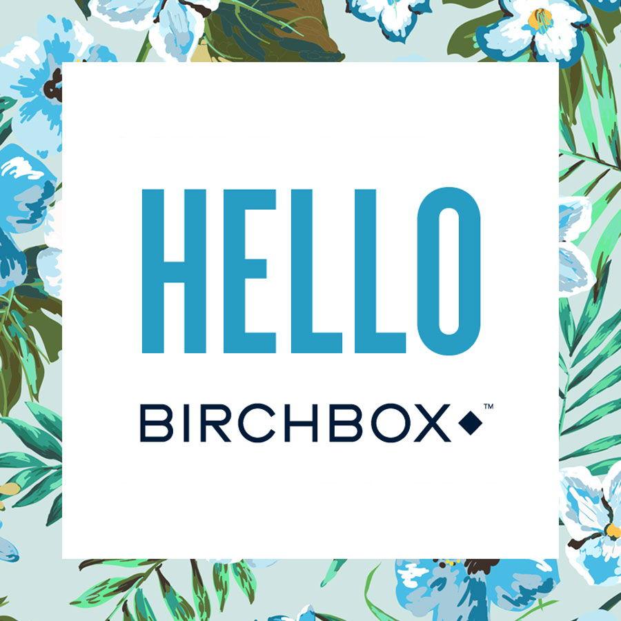 HelloBirchbox_sq.jpg