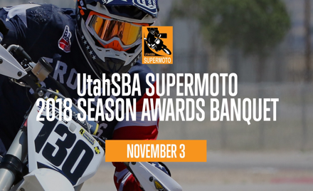 UtahSBA SuperMoto 2018 Awards Banquet