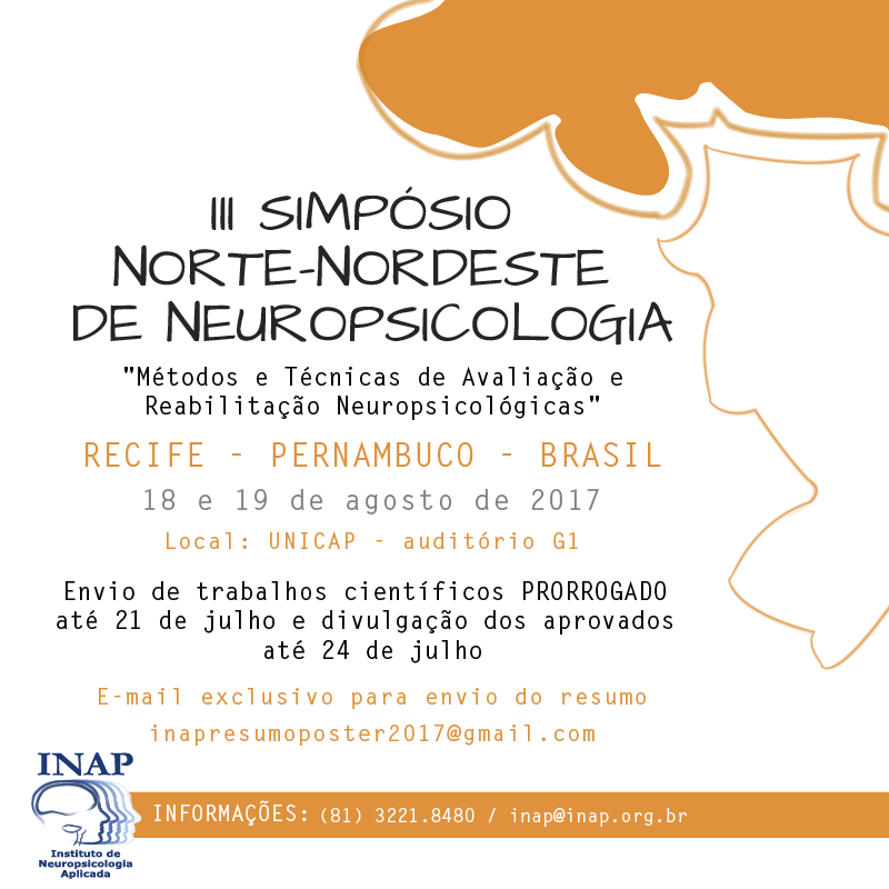 III Simpósio Norte Nordeste de Neuropsicologia: Métodos e Técnicas de Avaliação e Reabilitação Neuropsicológicas
