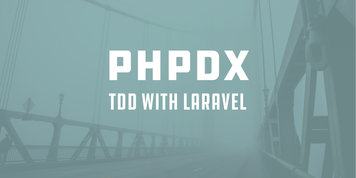 TDD with Laravel