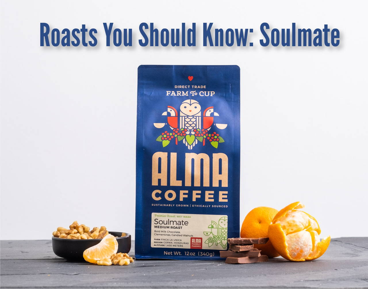 A 12 ounce package of Alma's Soulmate Roast