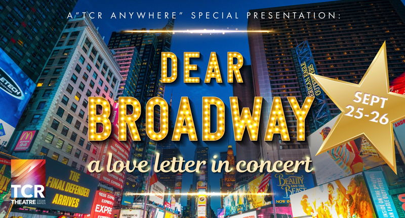 Dear Broadway... A Love Letter in Concert