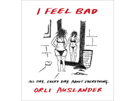 "Autographed ""I Feel Bad"" book and posters by Orli Auslander"