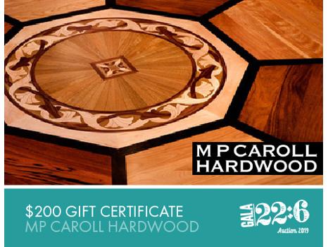 $200 MP Caroll Hardwood Gift Certificate